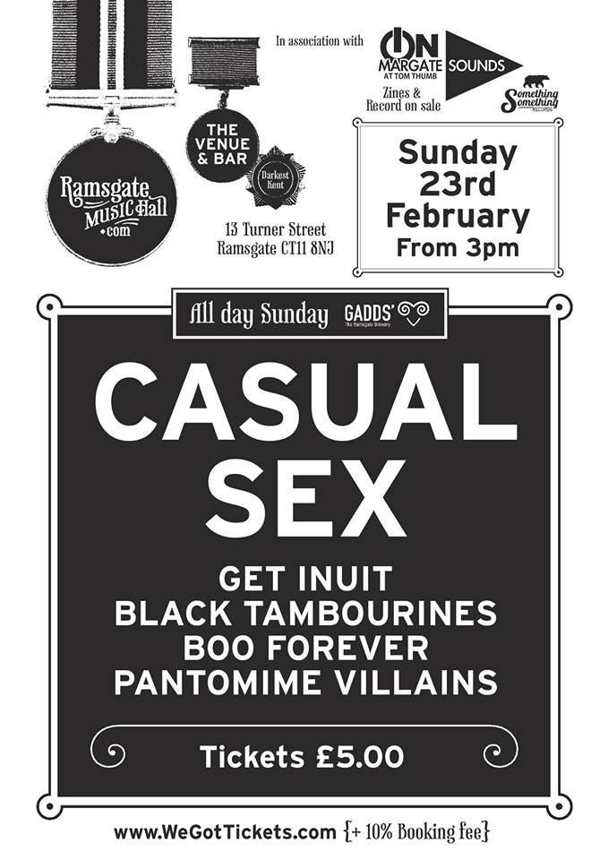 Upcoming Event... Casual Sex/Get Inuit/Black Tambourines/Pantomime Villains