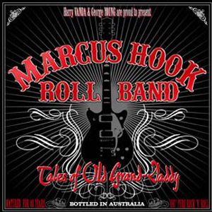 Marcus Hook Roll Band - 'Tales Of Old Grand-Daddy'