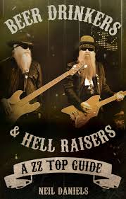 BOOK REVIEW: BEER DRINKERS AND HELL RAISERS: A ZZ TOP GUIDE